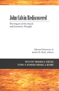 John Calvin Rediscovered