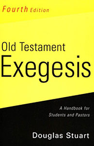 Old Testament Exegesis, 4th ed.
