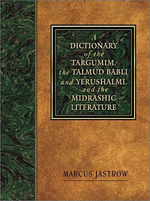 Dictionary of the Targumim Talmud Babli Midrashic