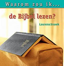 Waarom zou ik de Bijbel lezen?