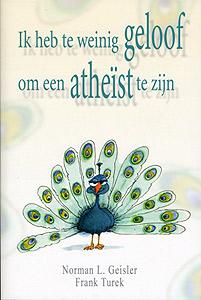 Ik Heb Te Weinig Geloof Om Een Atheist Te Zijn 9789033818332
