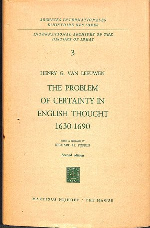 The Problem of Certainty in English Thought 1630-1690 - deel 3