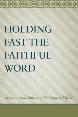 Holding Fast the Faithful Word