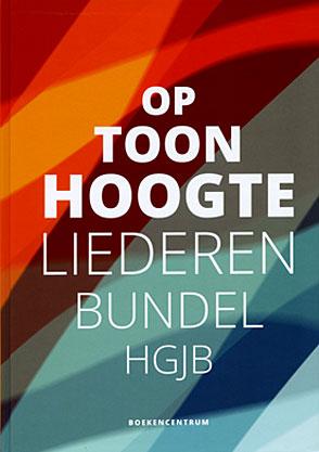 Op Toonhoogte Liederenbundel HGJB - 9789023970231