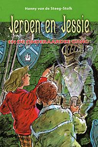 Jeroen en Jessie en de onderaardse gang