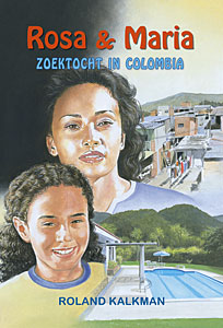 Rosa & Maria, zoektocht in Colombia