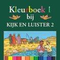 Kleurboek 1 bij Kijk en Luister 2