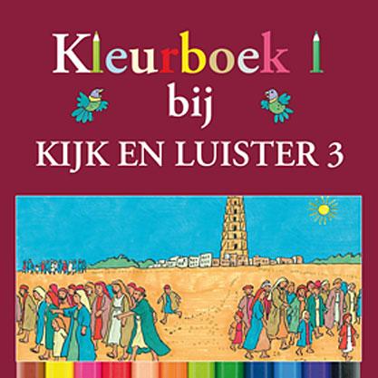 Kleurboek 1 bij Kijk en Luister 3