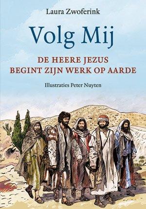 Volg Mij - De Heere Jezus begint Zijn werk op aarde