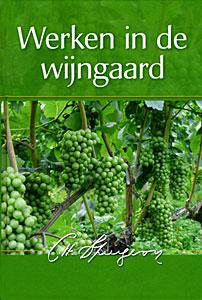 Werken in de wijgaard