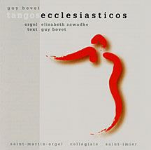 Guy Bovet - Tangos Ecclesiasticos