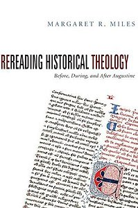 Rereading Historical Theology