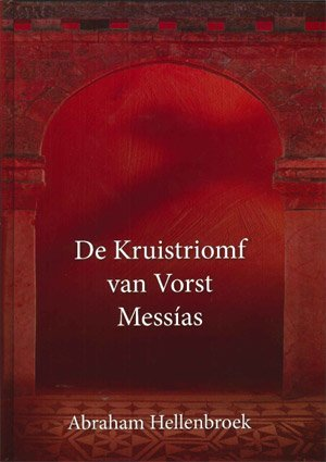 De Kruistriomf van Vorst Messias