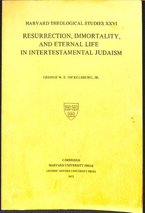 Resurrection ,immortality and eternal life in intertestamental judaism