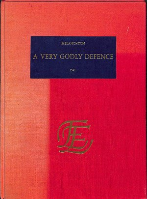 A very Godly defence (1541, REPRINT)